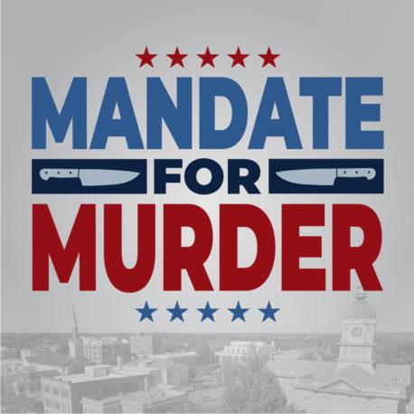 Mandate For Murder